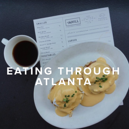 Eating Through Atlanta